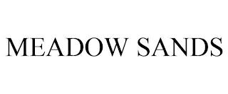 MEADOW SANDS trademark