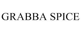 GRABBA SPICE trademark