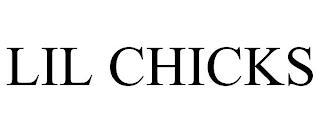 LIL CHICKS trademark