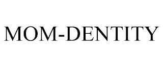 MOM-DENTITY trademark