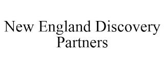 NEW ENGLAND DISCOVERY PARTNERS trademark