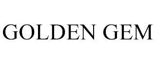 GOLDEN GEM trademark