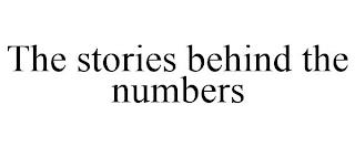 THE STORIES BEHIND THE NUMBERS trademark