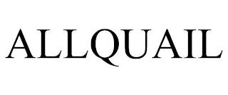 ALLQUAIL trademark