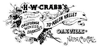 H.W. CRABB'S GROWER & PRODUCER HIGH GRADE CALIFORNIA WINES & BRANDIES TO-KALON VALLEY OAKVILLE · NAPA CO. CAL. trademark