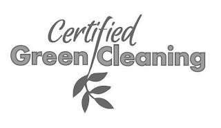 CERTIFIED GREEN CLEANING trademark