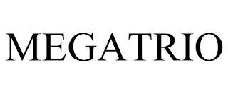 MEGATRIO trademark