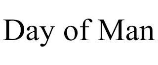 DAY OF MAN trademark