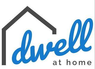 DWELL AT HOME trademark