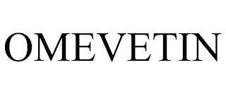 OMEVETIN trademark