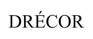 DRÉCOR trademark