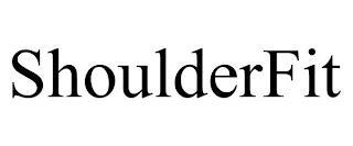 SHOULDERFIT trademark