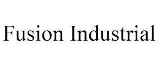 FUSION INDUSTRIAL trademark