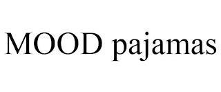 MOOD PAJAMAS trademark