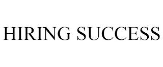 HIRING SUCCESS trademark