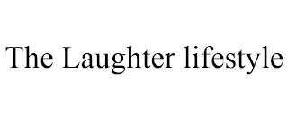 THE LAUGHTER LIFESTYLE trademark