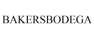 BAKERSBODEGA trademark