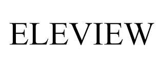 ELEVIEW trademark