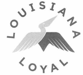 LOUISIANA LOYAL trademark