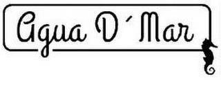 AGUA D' MAR trademark