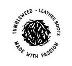 TUMBLEWEED LEATHER BOOTS MADE WITH PASSION trademark