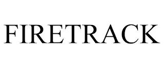 FIRETRACK trademark