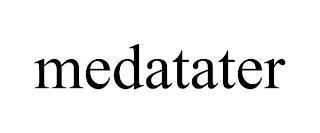 MEDATATER trademark