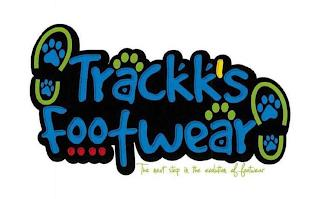 TRACKK'S FOOTWEAR THE NEXT STEP IN THE EVOLUTION OF FOOTWEAR trademark