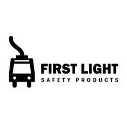FIRST LIGHT SAFETY PRODUCTS trademark
