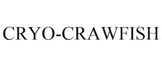 CRYO-CRAWFISH trademark