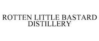 ROTTEN LITTLE BASTARD DISTILLERY trademark