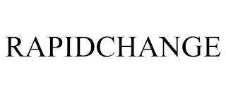 RAPIDCHANGE trademark