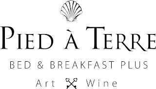 PIED À TERRE BED & BREAKFAST PLUS ART WINE trademark