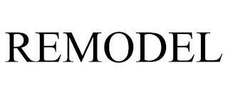 REMODEL trademark