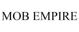 MOB EMPIRE trademark