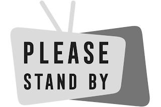 PLEASE STAND BY trademark
