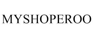 MYSHOPEROO trademark