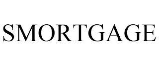 SMORTGAGE trademark