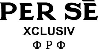 PER SE XCLUSIV PHI RHO PHI trademark