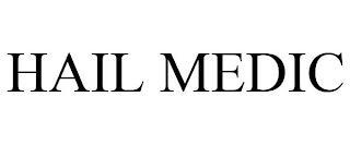HAIL MEDIC trademark