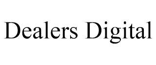 DEALERS DIGITAL trademark