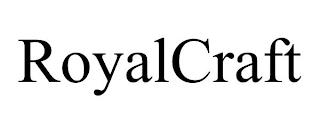 ROYALCRAFT trademark