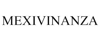 MEXIVINANZA trademark