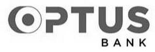 OPTUS BANK trademark
