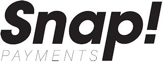 SNAP! PAYMENTS trademark