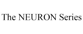 THE NEURON SERIES trademark