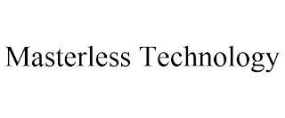 MASTERLESS TECHNOLOGY trademark