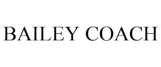 BAILEY COACH trademark