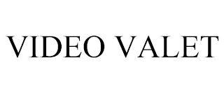 VIDEO VALET trademark