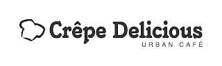 CRÉPE DELICIOUS URBAN CAFÉ trademark